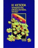 Ki kicsoda Tatabányán, Oroszlányban, Tatán? 1998