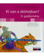 Ki van a dióhéjban? - II. gyűjtemény - Andóné Nagy Katalin, Petik Ágota, Ruzsa Ágnes
