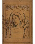Mariophilus Seraphicus