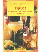 Italok alkohollal és alkohol nélkül - turmixok
