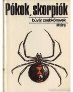 Pókok, skorpiók