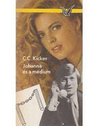 Johanna és a médium - Kicker, C. C.