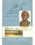 25 éves a Váci Mihály Általános Iskola Tatabánya 1977-2002