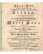 Ehren - Rede so an dem glorreichen Fest tag der Heiligen Jungfrauen, und Blut Zeugin Ursula, den 21. Monats Tag Octobris 1755.