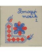 Somogyi mozaik I. 1899-1919. (mini)