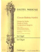 Liturgische Werke für Orgel