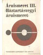Áruismeret III. (Háztartásvegyi áruismeret)