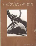 Fotóművészet 1981. XXIV. évfolyam (teljes)