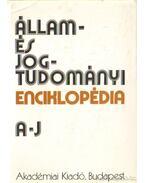 Állam-és jogtudományi enciklopédia I. kötet A-J