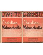 Chirtian Wahnschaffe I-II. kötet