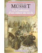 La Confession d'un enfant du siécle - Musset, Alfred de