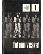 Fotóművészet 1970. XIII. évfolyam (teljes)