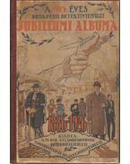A 40 éves budapesti detektívegyesület jubileumi albuma 1886-1926