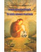 Jóslás kristálygömbből és egyéb mágikus praktikák