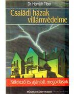 Családi házak villámvédelme