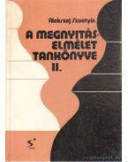 A megnyitás elmélet tankönyve II.