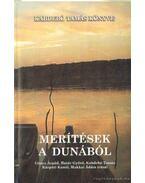Merítések a Dunából (dedikált)