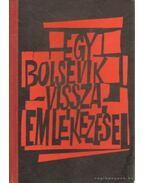 Egy bolsevik visszaemlékezései