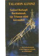 Samuel Borkopf: Barátaimnak, egy Trianon előtti kocsmából