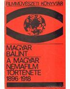 A magyar némafilm története 1896-1918