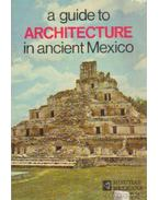 A guide to Architecture in ancient Mexico