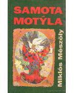 Samota motyla - A pille magánya (szlovák nyelvű)