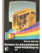 Színes tv-készülékek szervizkönyve III.