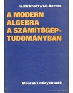 A modern algebra a számítógép-tudományban
