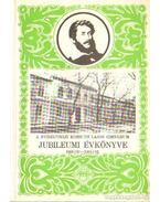 A nyíregyházi Kossuth Lajos Gimnázium jubileumi évkönyve 1806-07 - 1981-82