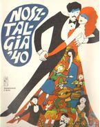 Nosztalgia '40