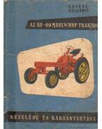 Az RS-09 Maulwurf traktor kezelése és karbantartása