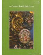 A Grassalkovichok kora