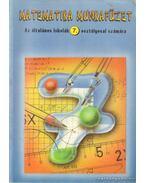 Matematika munkafüzet az általános iskolák 7. osztályosai számára