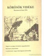 Körösök vidéke - Honismereti füzet 1991