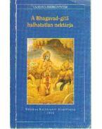 A Bhagavad-gítá halhatatlan nektárja