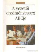 A vezetői eredményesség ABCje