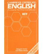 Cambridge Certificate English - A course for First Certificate Key