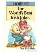 More of The World'd Best Irish Jokes
