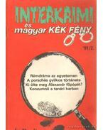 Interkrimi és magyar Kék Fény '91/2