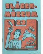 Slágermúzeum 23