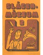 Slágermúzeum 2