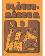 Slágermúzeum 3