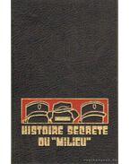 Historire secréte du Milieu I-III.