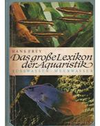 Das grosse Lexikon der Aquaristik