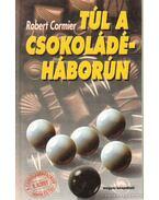 Túl a csokoládéháborún I. kötet
