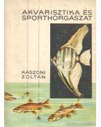 Akvarisztika és sporthorgászat