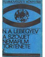 A szovjet némafilm története II.