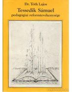 Tessedik Sámuel pedagógiai reformtevékenysége