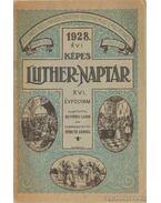 1928. évi képes Luther-naptár XVI. évfolyam