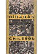 Híradás Chiléről